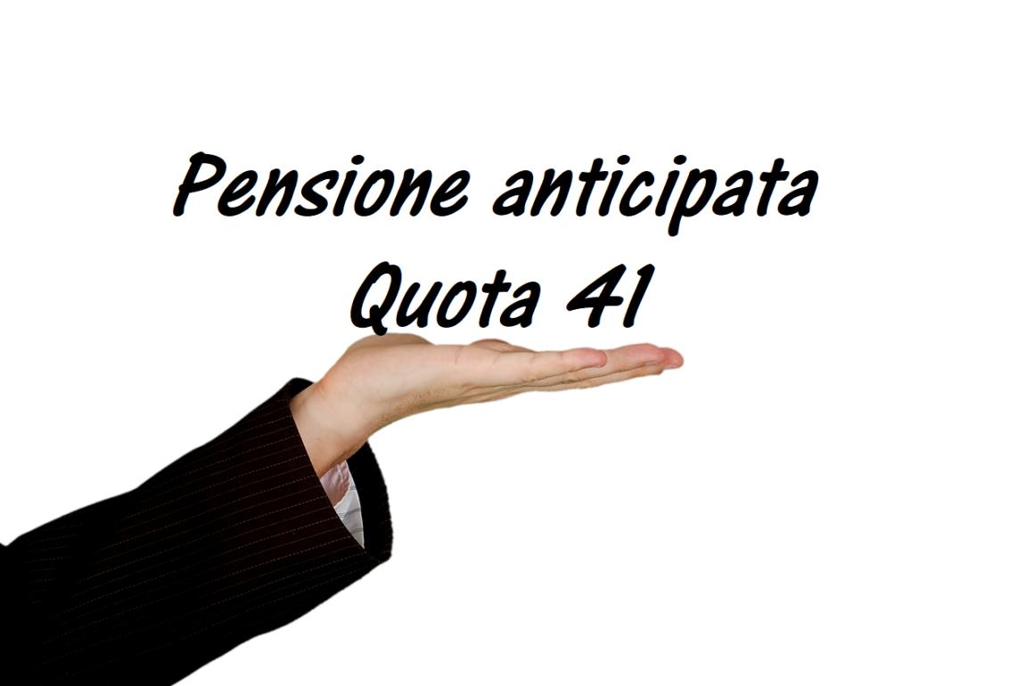Pensione anticipata Quota-41